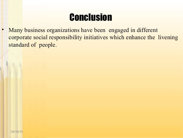conclusion about corporate social responsibility Creating shared value through corporate social responsibility 2 introduction   introduction | strategy | execution | conclusion | appendix environment.