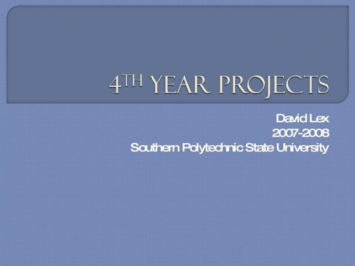 David Lex 2007-2008 Southern Polytechnic State University