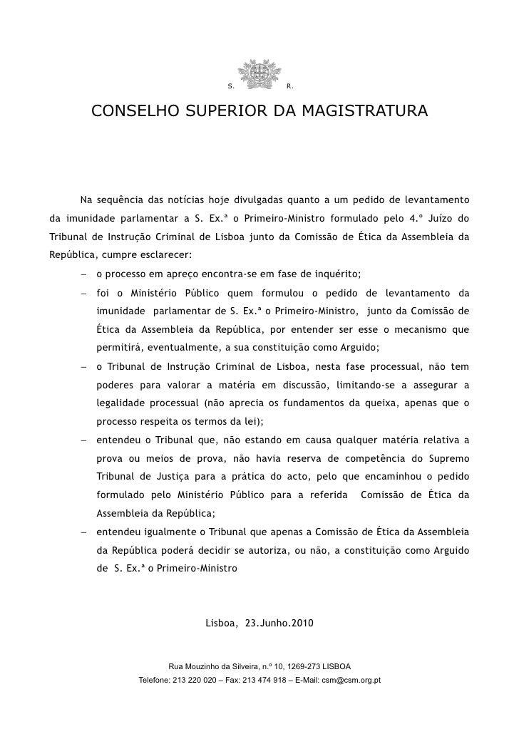 S.              R.           CONSELHO SUPERIOR DA MAGISTRATURA           Na sequência das notícias hoje divulgadas quanto ...