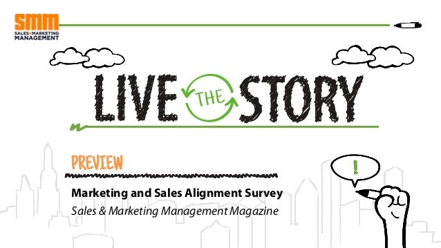 PREVIEW Marketing and Sales Alignment Survey Sales & Marketing Management Magazine