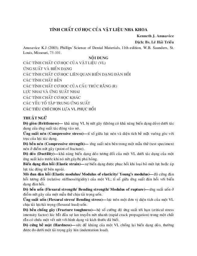 TÍNH CHAÁT CÔ HOÏC CUÛA VAÄT LIEÄU NHA KHOA Kenneth J. Anusavice Dòch: Bs. Leâ Haûi Trieàu Anusavice K.J (2003). Phillips'...