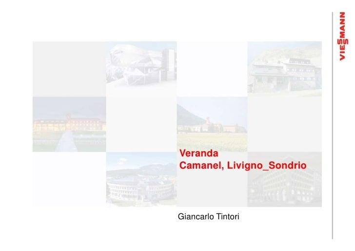 VerandaCamanel, Livigno_SondrioGiancarlo Tintori