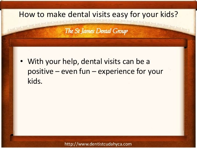 http://www.dentistcudahyca.comHow to make dental visits easy for your kids?• With your help, dental visits can be apositiv...