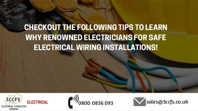 4 tips by a certified electrician in esher for electrical wiring