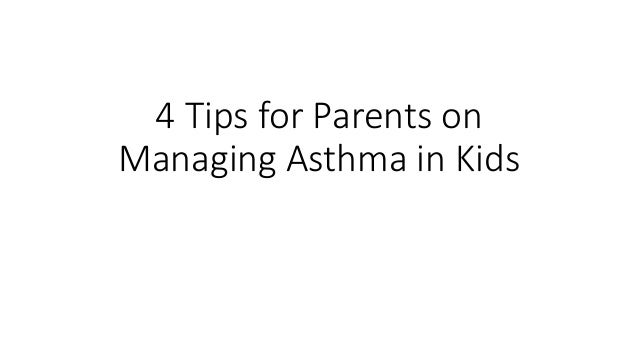 4 Tips for Parents on Managing Asthma in Kids