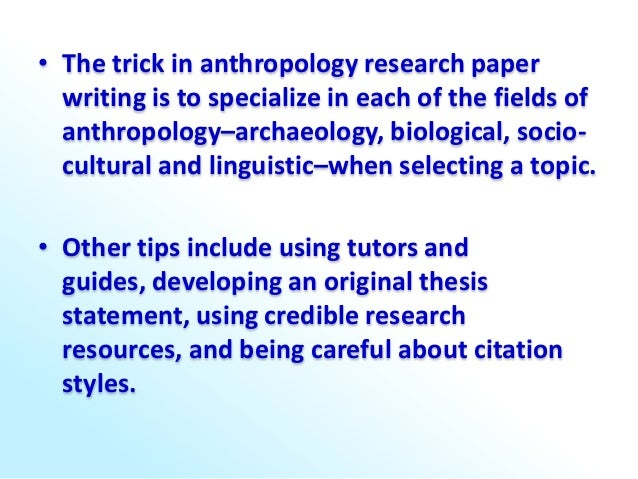 How to write an anthropology research paper