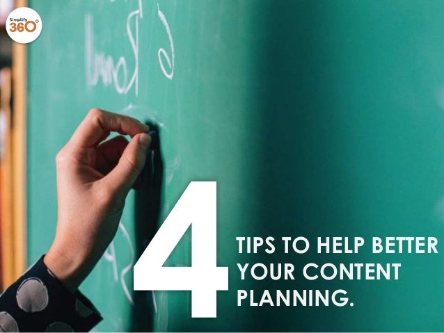 TIPS TO HELP BETTER YOUR CONTENT PLANNING.