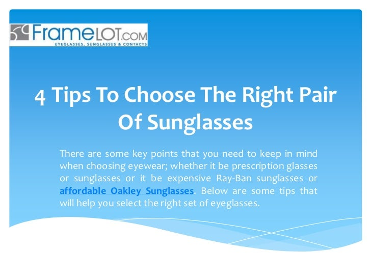 4 tips to choose the right pair of sunglasses