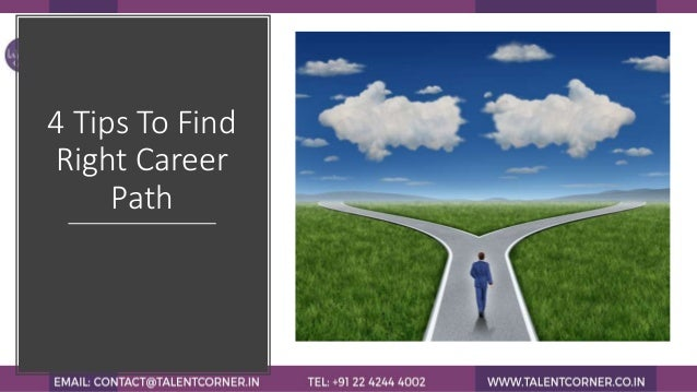 4 tips to find right career path