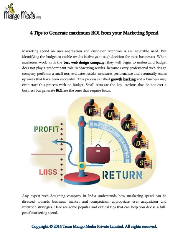 Copyright © 2014 Team Mango Media Private Limited. All rights reserved. 4 Tips to Generate maximum ROI from your Marketing...