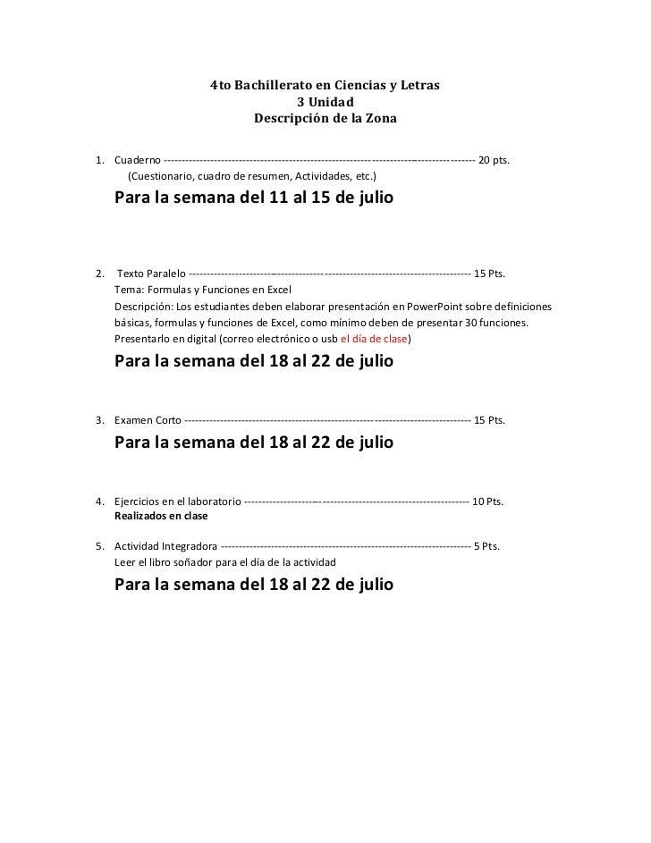4to Bachillerato en Ciencias y Letras<br />3 Unidad<br />Descripción de la Zona<br /><ul><li>Cuaderno --------------------...