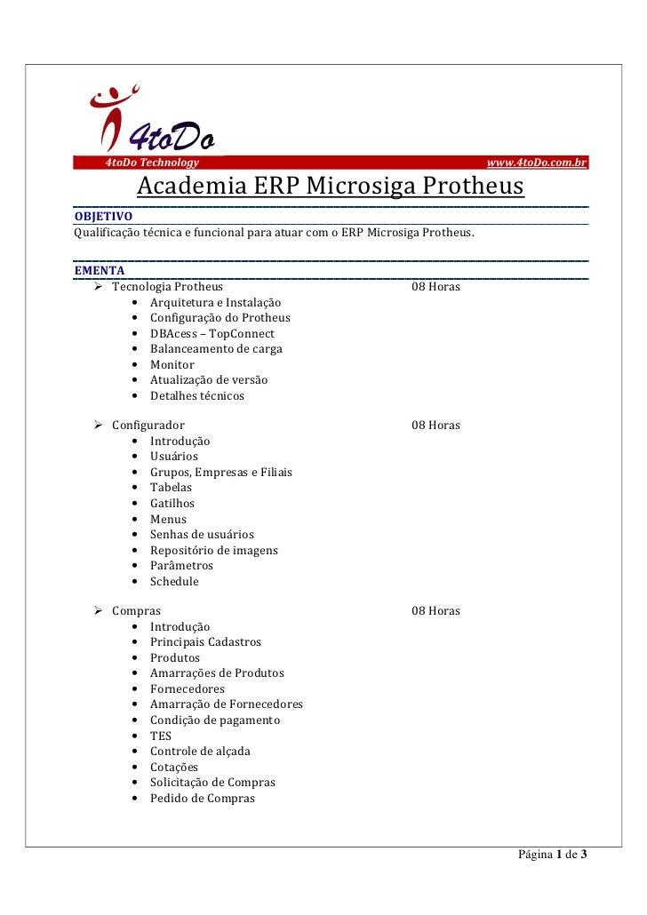 4toDo Technology                                                       www.4toDo.com.br           Academia ERP Microsiga P...