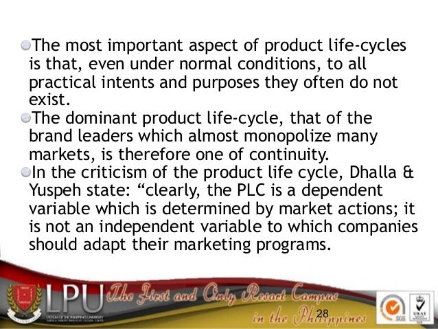 28 The most important aspect of product life-cycles is that, even under normal conditions, to all practical intents and pu...