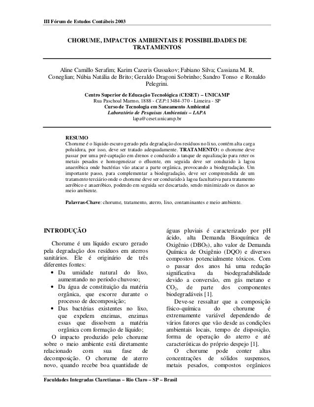 III Fórum de Estudos Contábeis 2003 Faculdades Integradas Claretianas – Rio Claro – SP – Brasil CHORUME, IMPACTOS AMBIENTA...