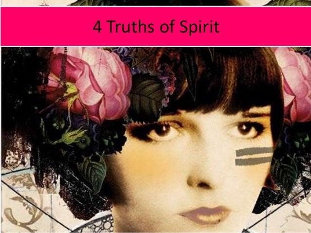 4 Truths of Spirit