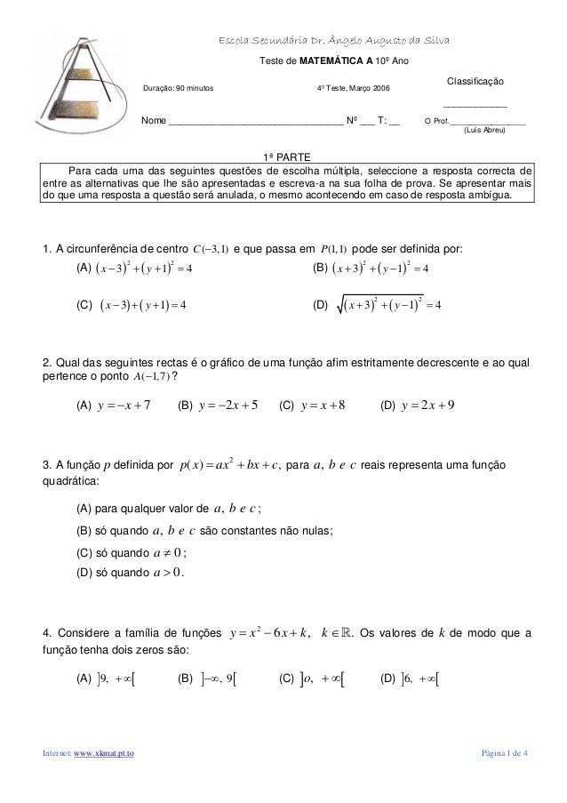 Escola Secundária Dr. Ângelo Augusto da Silva Teste de MATEMÁTICA A 10º Ano Classificação Duração: 90 minutos 4º Teste, Ma...