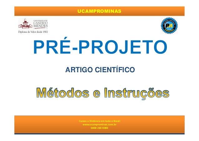 UCAMPROMINAS ARTIGO CIENTÍFICO Cursos a Distância em todo o Brasil www.institutoprominas.com.br 0800 283 8380 Cursos a Dis...