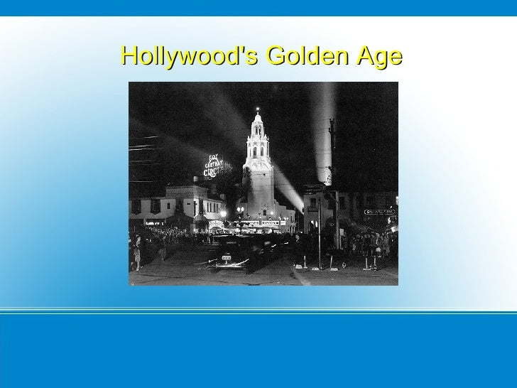 <ul>Hollywood's Golden Age </ul>