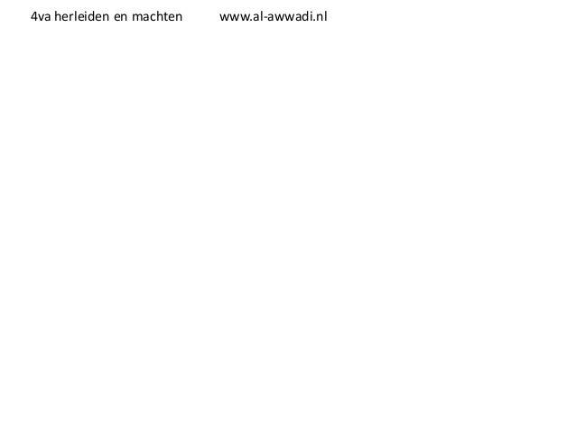 4va herleiden en machten  www.al-awwadi.nl