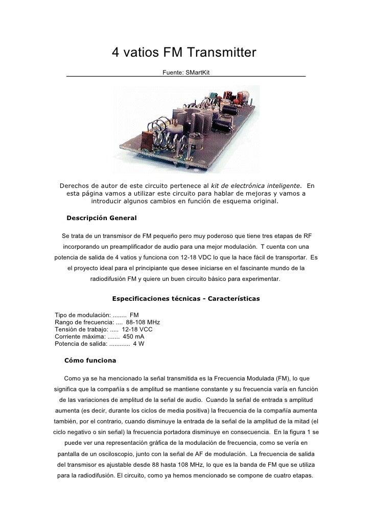 4 vatios FM Transmitter                                        Fuente: SMartKit       Derechos de autor de este circuito p...