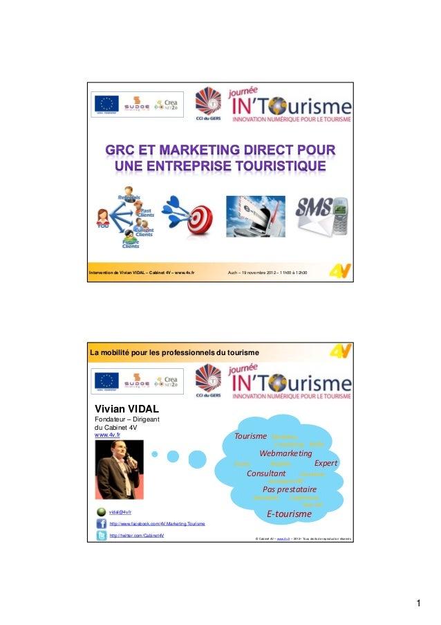 Intervention de Vivian VIDAL – Cabinet 4V – www.4v.fr     Auch – 19 novembre 2012 – 11h00 à 12h30La mobilité pour les prof...