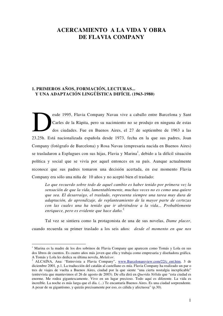 ACERCAMIENTO A LA VIDA Y OBRA                      DE FLAVIA COMPANY     1. PRIMEROS AÑOS, FORMACIÓN, LECTURAS...   Y UNA ...