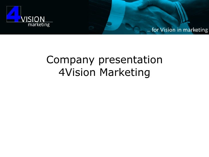 Company presentation 4Vision Marketing