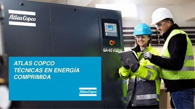 ATLAS COPCO TÉCNICAS EN ENERGÍA COMPRIMIDA
