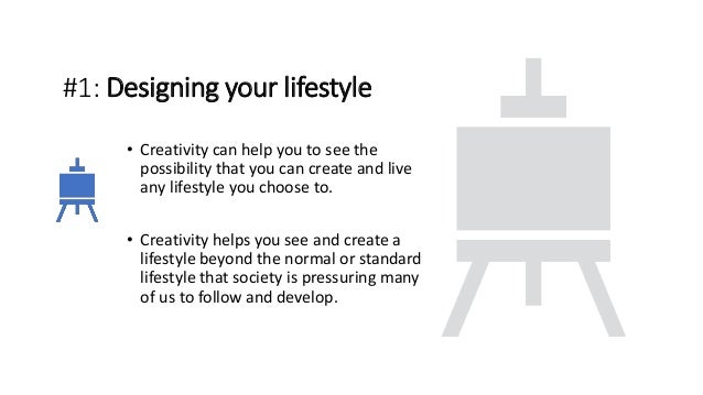 4 ways how creativity can improve your life Slide 3