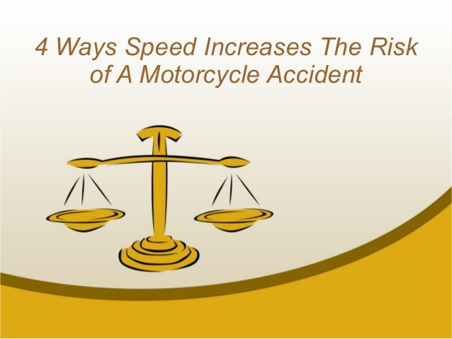 4 Ways Speed Increases The Risk of A Motorcycle Accident