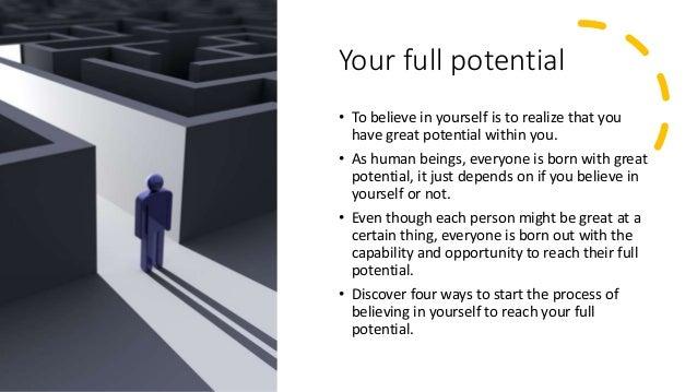 4 ways to believe in yourself Slide 2