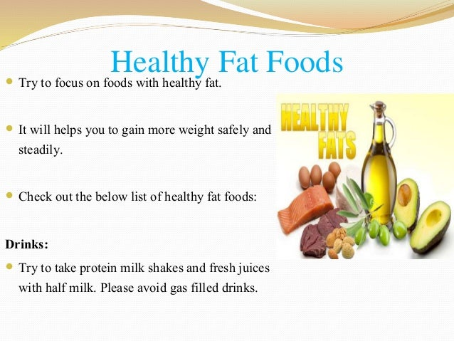 4 ways to gain healthy weight 4 healthy fat foods forumfinder Choice Image