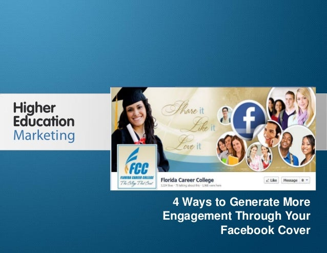 4 Ways to Generate More Engagement Through Your Facebook Cover  4 Ways to Generate More Engagement Through Your Facebook C...