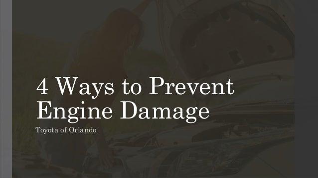 4 Ways to Prevent Engine Damage Toyota of Orlando