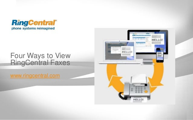 Four Ways to ViewRingCentral Faxeswww.ringcentral.com