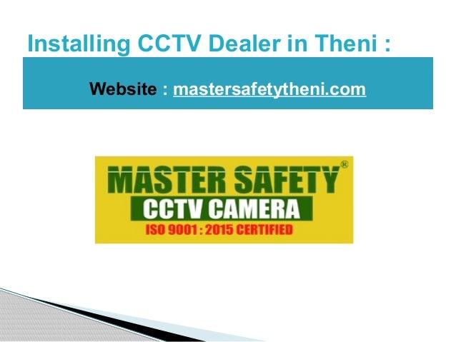 Installing CCTV Dealer in Theni : Website : mastersafetytheni.com