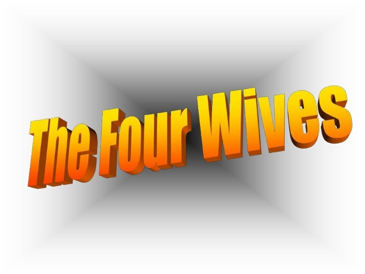 The Four Wives<br />