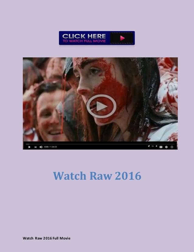 raw 2016 full movie watch
