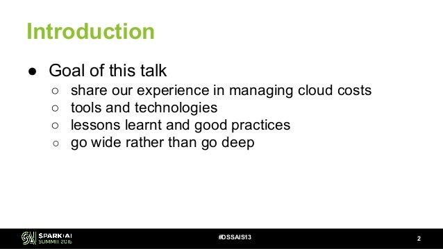 Cloud Cost Management and Apache Spark with Xuan Wang Slide 2