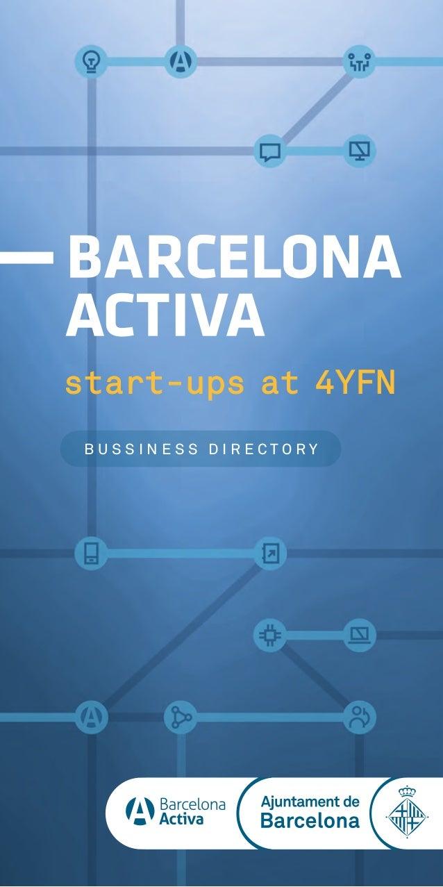 start-ups at 4YFN B U S S I N E S S D I R E C T O R Y