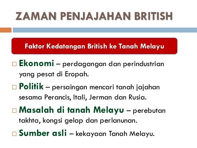 4 Zaman Penjajahan British
