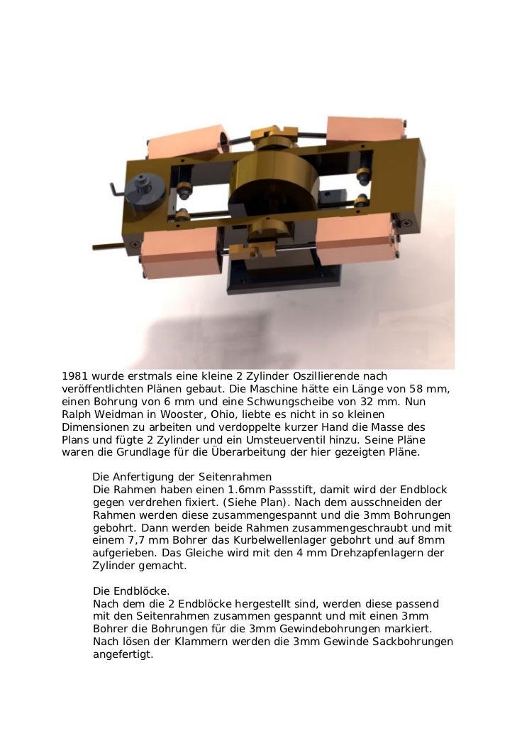 1981 wurde erstmals eine kleine 2 Zylinder Oszillierende nachveröffentlichten Plänen gebaut. Die Maschine hätte ein Länge ...