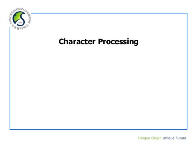 Character Processing