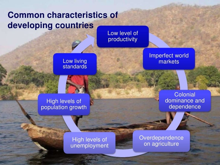 development economics introduction  utilising natural resources 3 common characteristics of developing countries