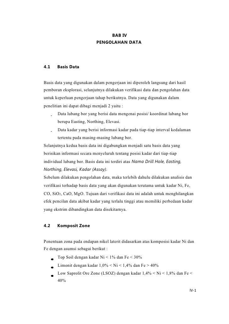 BAB IV<br />PENGOLAHAN DATA<br />4.1<br />Basis Data<br />Basis data yang digunakan dalam pengerjaan ini diperoleh langsun...