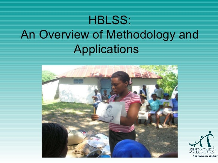 HBLSS: An Overview of Methodology and Applications