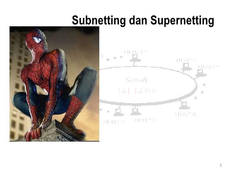 Subnetting dan Supernetting