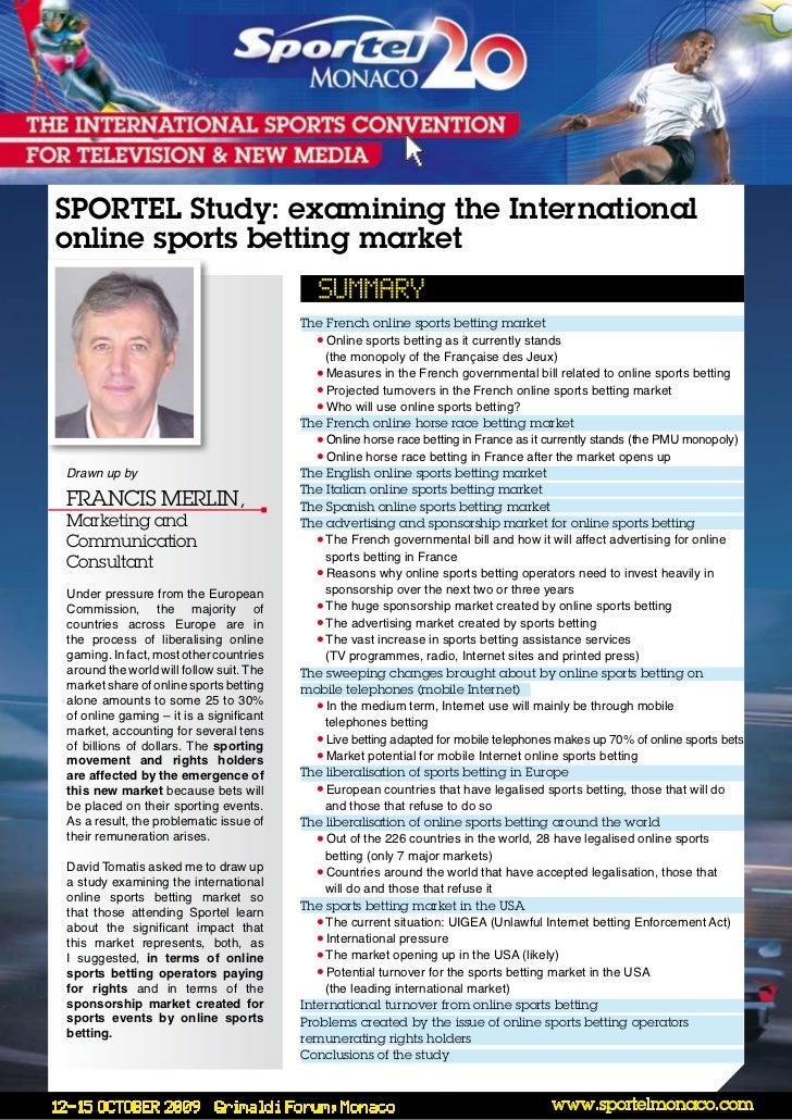 SPORTEL Study: examining the Internationalonline sports betting market                                         The French ...