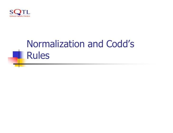 Normalization and Codd'sRules