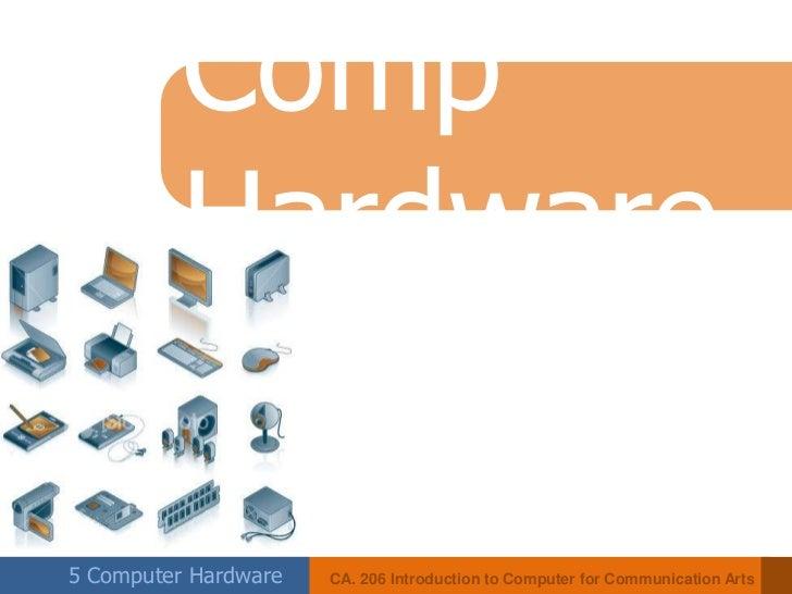Comp Hardware<br />